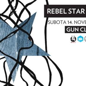 Rebel Star + Pacifik //Subota 14. novembar 22h// Gun Club