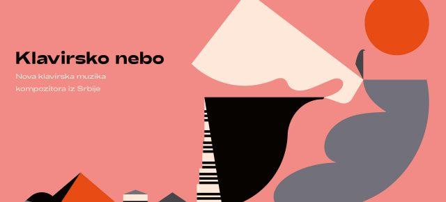 KLAVIRSKO NEBO: Nova muzika kompozitora iz Srbije