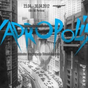 KADROPOLIS - slobodna interpretacija filmskih kadrova