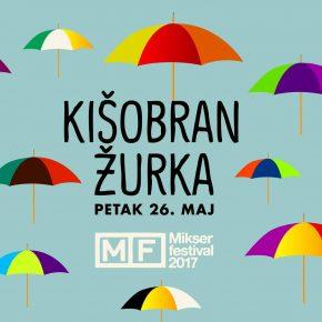 Kišobran žurka // Petak 26. maj, 00h // Mikser festival