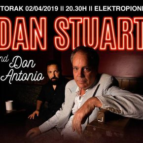 Dan Stuart + Don Antonio (Utorak 2. april, 20.30h)
